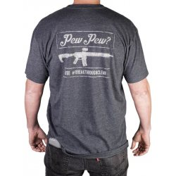 Breakthrough Do You Pew Pew? Men's Crew Neck Short Sleeve Tee