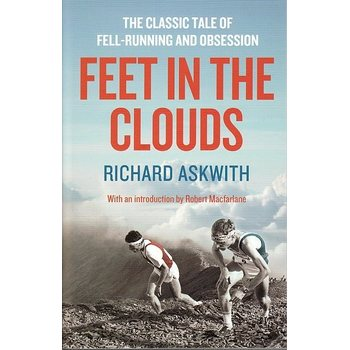 Feet in the Clouds - Richard Askwith