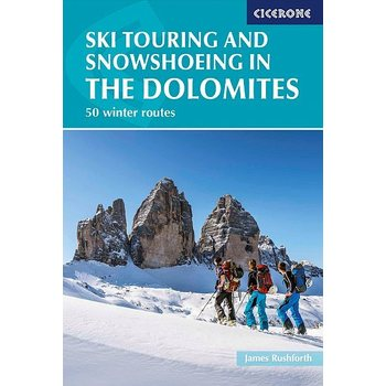 Ski Touring and Snowshoeing in the Dolomites - 50 winter routes