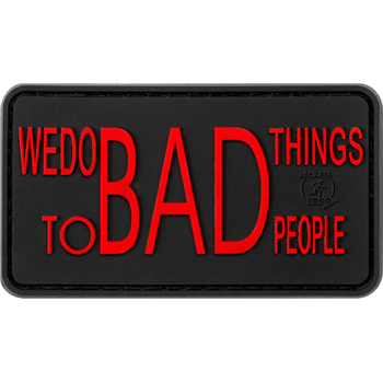 Clawgear We do bad Things Rubber Patch